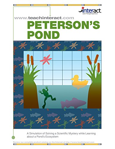 9781573362191: Peterson's pond: A simulation of solving a scientific mystery while learning about a pond's ecosystem (Interact : a learning experience)