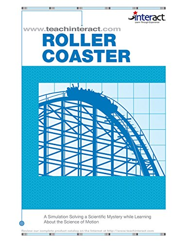 9781573363327: Roller coaster: A simulation solving a scientific mystery while learning about the science of motion (Interact : a learning experience)