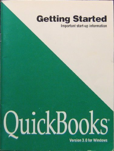 Quickbooks, Verson 3.0 for Windows; Getting Started, Important Start-up Information: None Noted