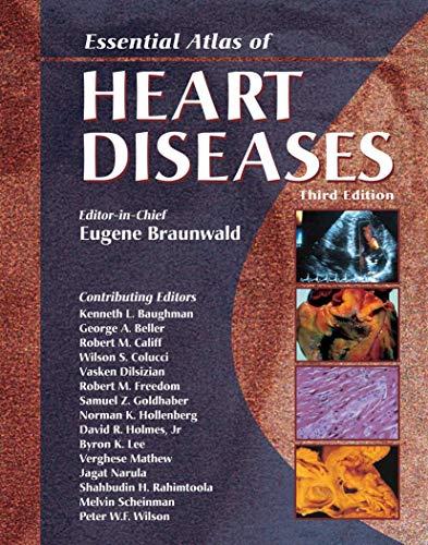 9781573402149: Essential Atlas of Heart Diseases