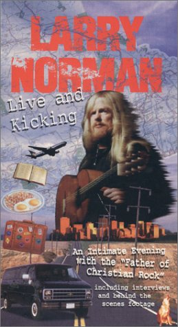 9781573410083: Larry Norman: Live and Kicking [VHS]