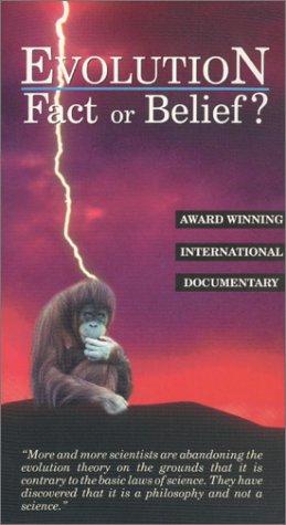 9781573410984: Evolution - Fact or Belief [VHS]