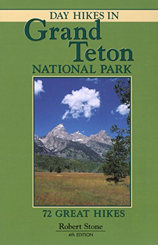 9781573420464: Day Hikes in Grand Teton National Park, 4th