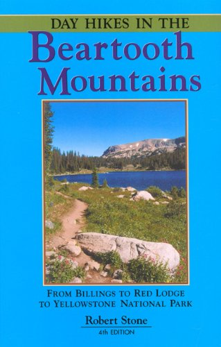9781573420525: Day Hikes in the Beartooth Mountains, 4th