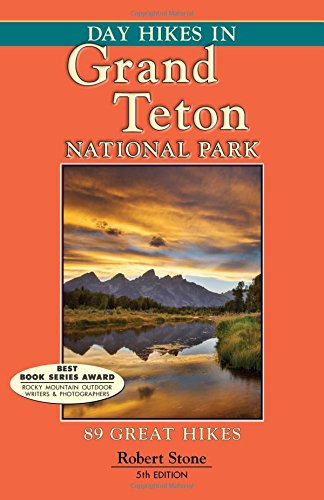 9781573420693: Day Hikes In Grand Teton National Park: 89 Great Hikes