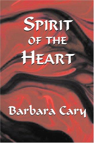 9781573430869: Spirit of the Heart