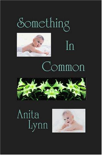 Something In Common: Anita Lynn