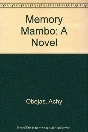 9781573440189: Memory Mambo: A Novel