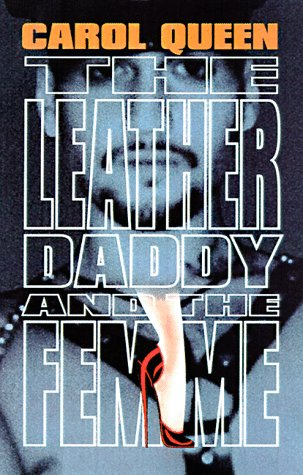 9781573440370: The Leather Daddy and the Femme: An Erotic Novel