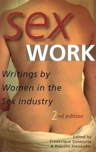 9781573440424: Sex Work: Writings by Women in the Sex Industry