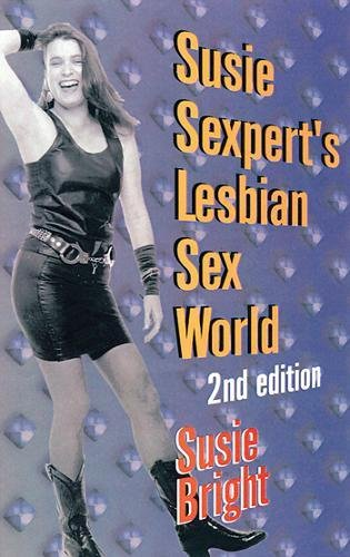 9781573440776: Susie Sexpert's Lesbian Sex World