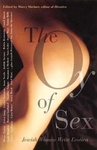The Oy of Sex: Jewish Women Write Erotica: Marcie Scheiner