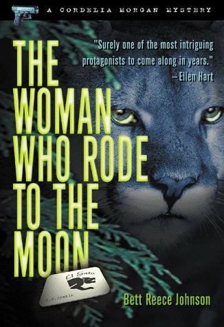 The Woman Who Rode to the Moon: Bett Reece Johnson