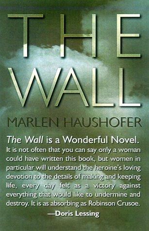 The Wall: Marlen Haushofer