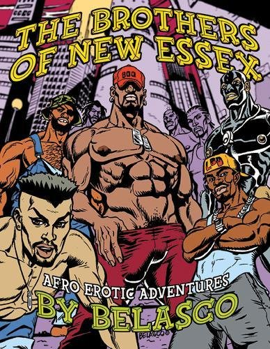 The Brothers of New Essex: Afro Erotic Adventures: Belasco
