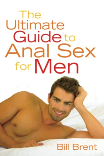 9781573441216: The Ultimate Guide to Anal Sex for Men