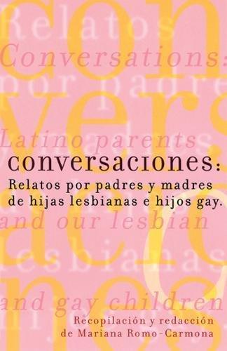Conversaciones: Relatos por padres y madres de: Mariana Romo-Carmona