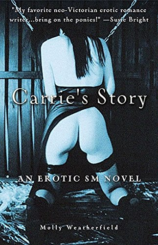 9781573441568: Carrie's Story: An Erotic S/M Novel