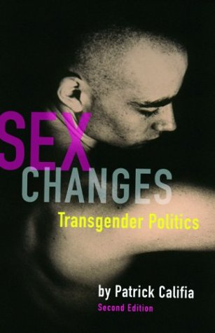 9781573441803: Sex Changes: Transgender Politics