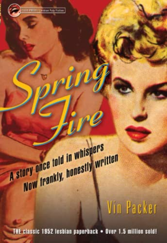 9781573441872: Spring Fire (Lesbian Pulp Fiction)