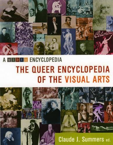 9781573441919: The Queer Encyclopedia of the Visual Arts
