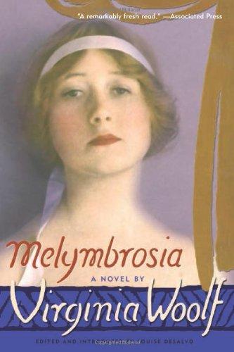 Melymbrosia: A Novel: Woolf, Virginia