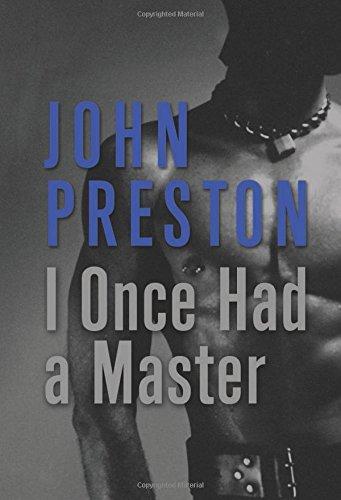 I Once Had a Master: Preston, John