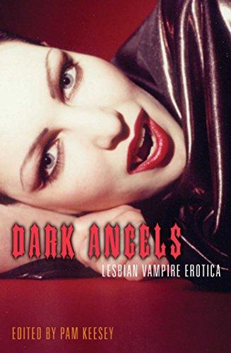 9781573442527: Dark Angels: Lesbian Vampire Erotica