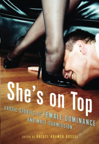9781573442695: She's on Top: Erotic Stories of Female Dominance and Male Submission