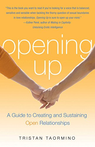 9781573442954: Opening Up: A Guide to Creating and Sustaining Open Relationships