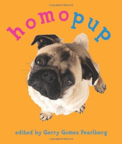 Homopup: Queer Dog Poetry: Pearlberg, Gerry Gomez