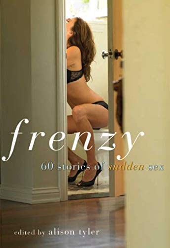 9781573443319: Frenzy: 60 Stories of Sudden Sex