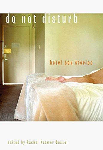 9781573443449: Do Not Disturb: Hotel Sex Stories