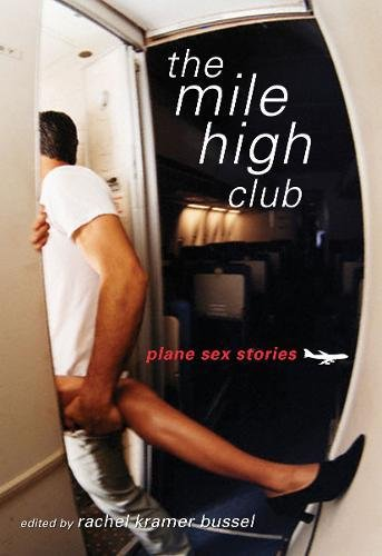 9781573443456: The Mile High Club: Plane Sex Stories