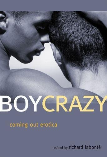 9781573443517: Boy Crazy: Coming Out Erotica