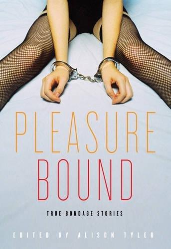 9781573443548: Pleasure Bound: True Bondage Stories