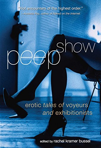 9781573443708: Peep Show: Tales of Voyeurs and Exhibitionists