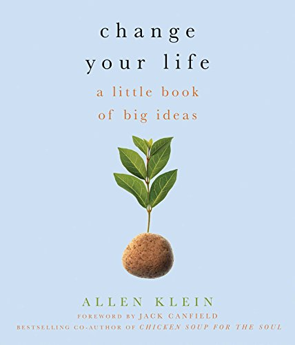 9781573444071: Change Your Life!: A Little Book of Big Ideas