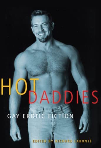 9781573447126: Hot Daddies: Gay Erotic Fiction