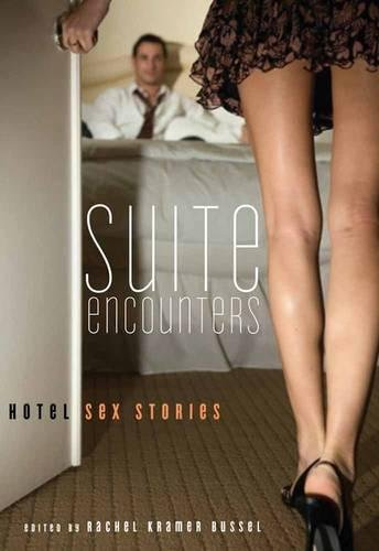 9781573447904: Suite Encounters: Hotel Sex Stories