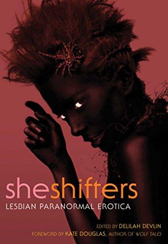 9781573447966: She Shifters: Lesbian Paranormal Erotica