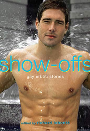 Show-Offs: Gay Erotic Stories
