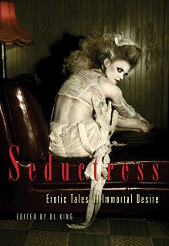 9781573448192: Seductress: Erotic Tales of Immortal Desire