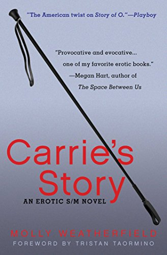 Carrie's Story: An Erotic S/M Novel: Weatherfield, Molly