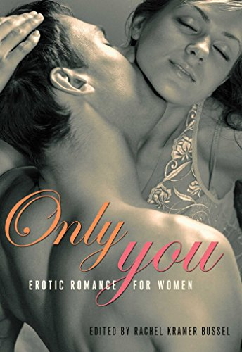 9781573449090: Only You: Erotic Romance for Women