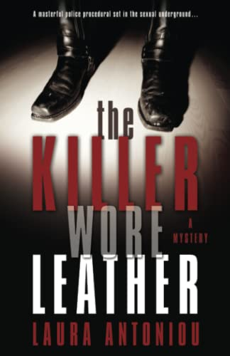 The Killer Wore Leather: A Mystery: Antoniou, Laura