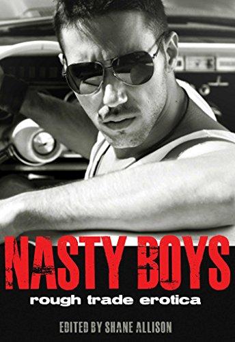 Nasty Boys: Rough Trade Erotica: Shane Allison