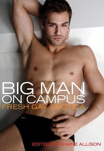 Big Man on Campus: Edited by Shane