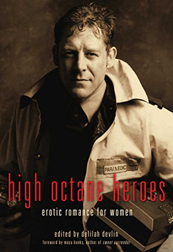 9781573449694: High Octane Heroes: Erotic Romance for Women