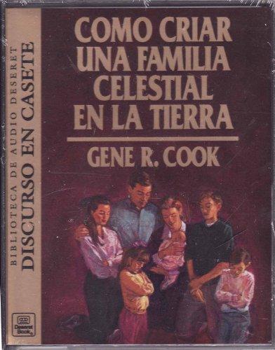 9781573450249: Como Criar Una Familia Celestial En La Tierra
